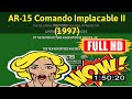 [ [10 BEST OLD MOVIE] ] No.45 @AR-15 Comando Implacable II (1997) #The5901jbxrx