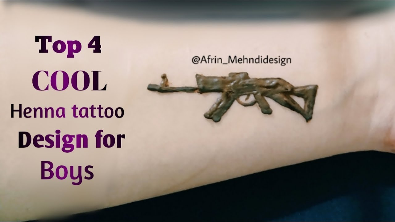 Top 4 Cool Tattoos For Boys Unique Henna Tattoo For Guys Ak47 Tattoo