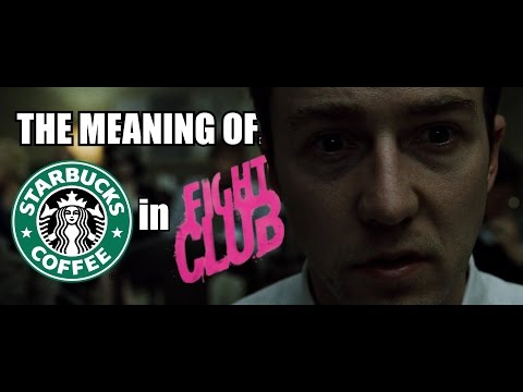 The Meaning Of: Starbucks In Fight Club