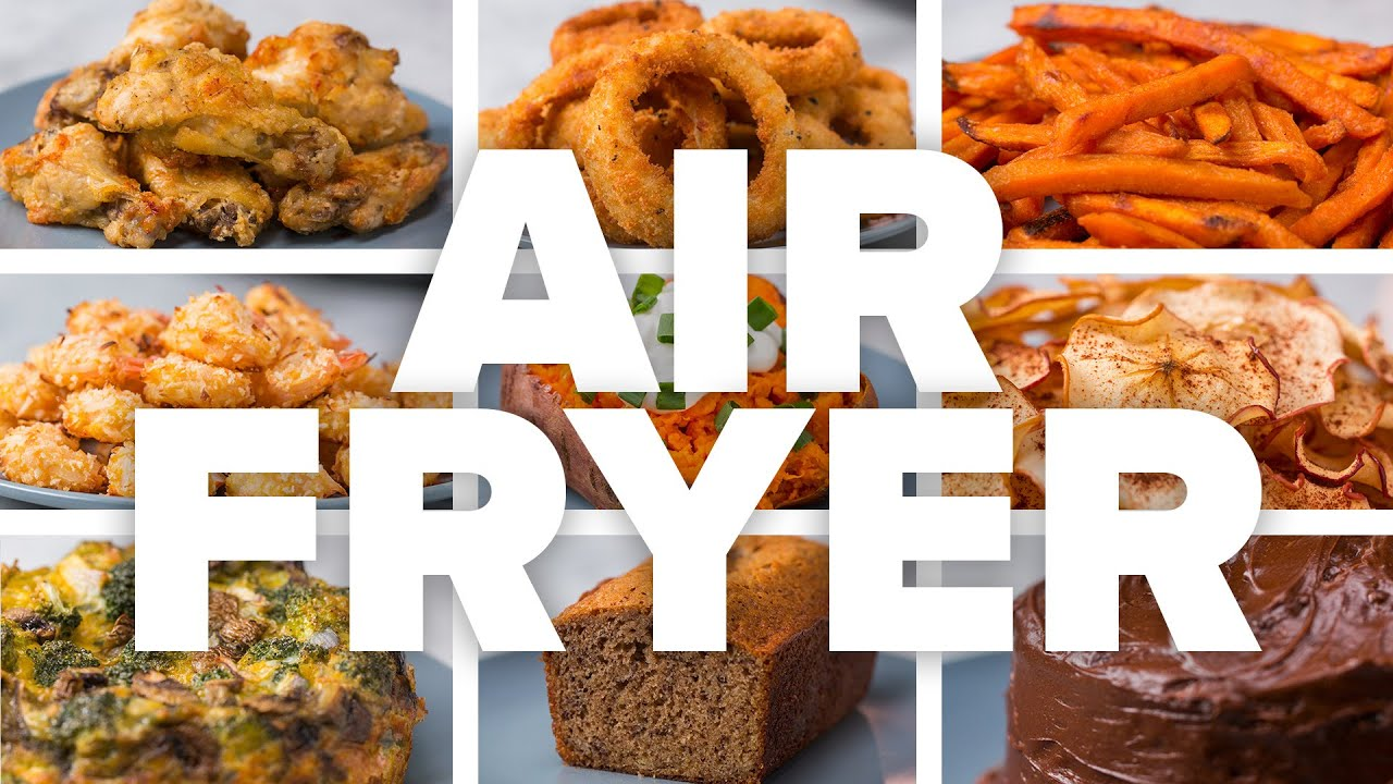 What Can You Make In An Air Fryer Youtube