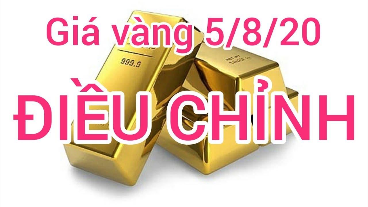 Giá vàng ngày 5 tháng năm 2020. Giá vàng mới nhất hôm nay | giá vàng sjc doji vàng 9999 điều chỉnh
