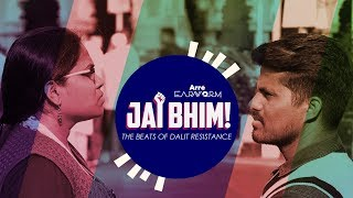 Arre Earworm | Jai Bhim - The Beats of Dalit Resistance | Dr. Babasaheb Ambedkar