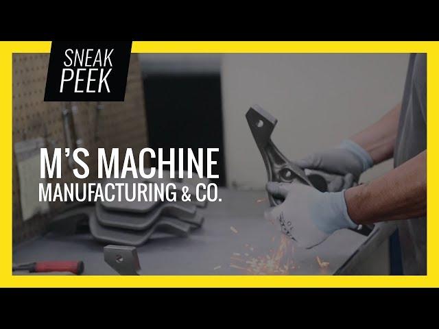 SNEAK PEEK | Client Spotlight of M's Machine Manufacturing & Co.