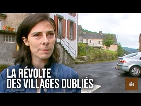 La révolte des villages oubliés ! - Documentaire