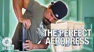 The Perfect Aeropress  Bridging the Gap Ep.023