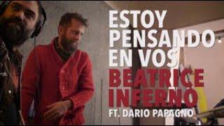KV - Beatrice Inferno Ft Dario Papagno - Estoy Pensando en Vos