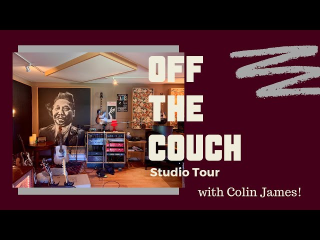 Off the Couch and In the Studio with Colin James | #GuitarTuesday | Studio Tour