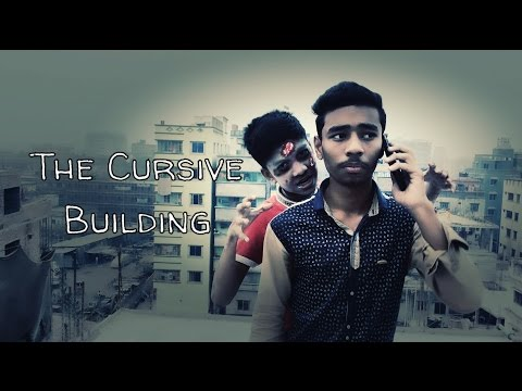 The Cursive Building || Bangla Horror Short Film