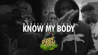 """MONEYCIRCLE DOLO """"Know my Body"""""""