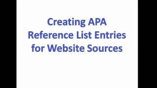Creating APA Reference List Entries for Website Sources