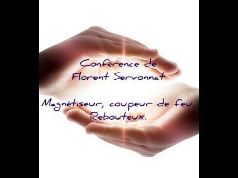 Conférence de Florent Servonnat, magnétiseur, coupeur de feu et rebouteux.