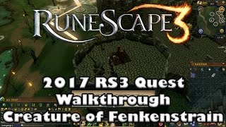 RS3 Quest Guide - Creature of Fenkenstrain - 2017(Up to Date!)