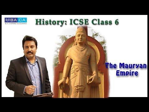 The Mauryan Empire. ICSE HISTORY VI