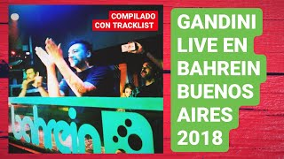 GANDINI LIVE ▶ BAHREIN BUENOS AIRES 2018 ✔