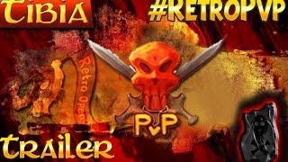 Tibia Retro Open Pvp 2014 |Trailer|