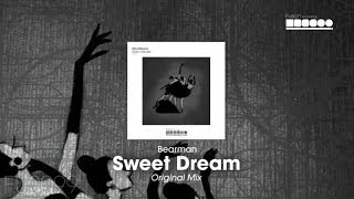 Bearman - Sweet Dreams (Original Mix)