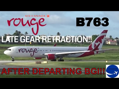 *LATE GEAR RETRACTION!!* Air Canada Rouge B763 Departing Barbados