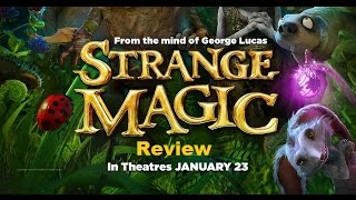 Strange Magic Review