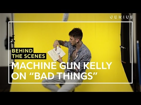 "Machine Gun Kelly Breaks Down Writing ""Bad Things"" Lyrics Feat. Camila Cabello"