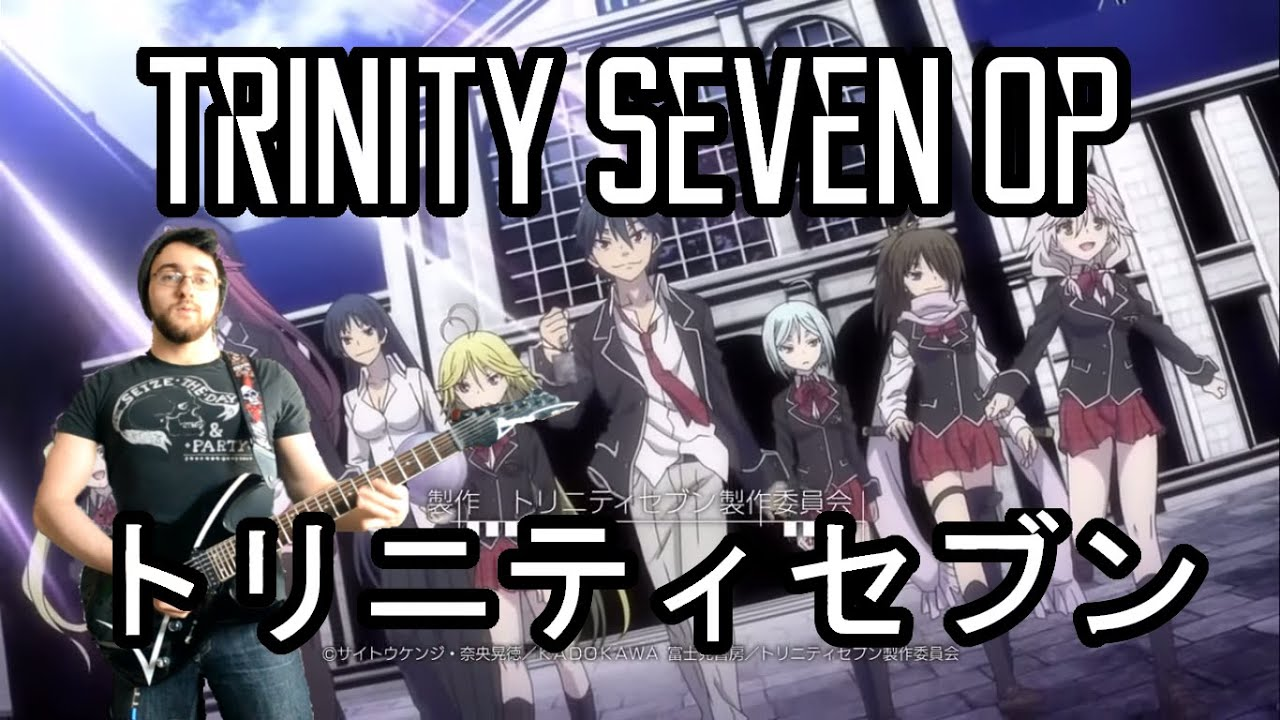 Trinity Seven OP - Seven Doors by ZAQ Guitar Cover ???????? - YouTube  sc 1 st  YouTube & Trinity Seven OP - Seven Doors by ZAQ Guitar Cover ????? ... pezcame.com
