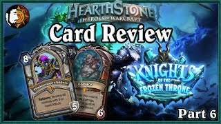 Hearthstone: Knights Of The Frozen Throne Card Review (Part 6)