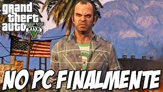 GTA V PC FINALMENTE