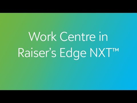 Raiser's Edge NXT - Work Centre