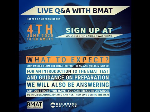 Live Q&A With BMAT -  Hosted by Becoming a Doctor *For Aspiring Healthcare Students*