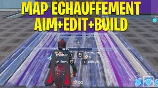 THE BEST MAP OF ECHAUFFEMENT FOR AIM AND EDIT on FORTNITE BATTLE ROYALE!