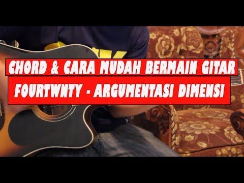 Tutorial Chord Gitar Fourtwnty - Argumentasi Dimensi