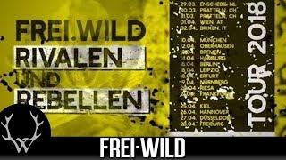 Frei.Wild - Rivalen und Rebellen  [Tour-Trailer, Zusatzshows 2018]