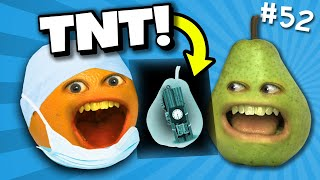 Annoying Orange - Ask Orange #52: The TNT is INSIDE Pear!!