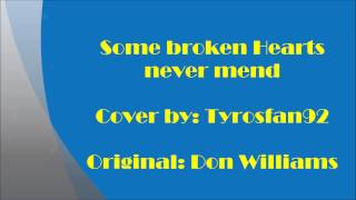 Don Williams Some broken Hearts never mend Yamaha Tyros 1