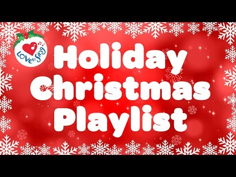 Christmas Holiday Playlist | Christmas Songs and Carols