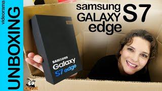 Samsung Galaxy S7 edge unboxing en español  | 4K UHD