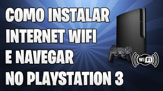[Dicas de PS3] Como Instalar internet sem fio (WIRELESS) e mexer no navegador do PS3