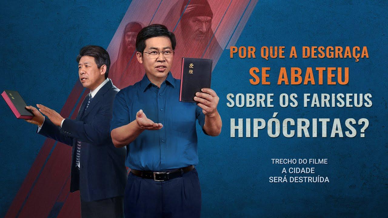 """Filme evangélico """"A cidade será destruída"""" Trecho 2 – Por que a desgraça se abateu sobre os fariseus hipócritas?"""