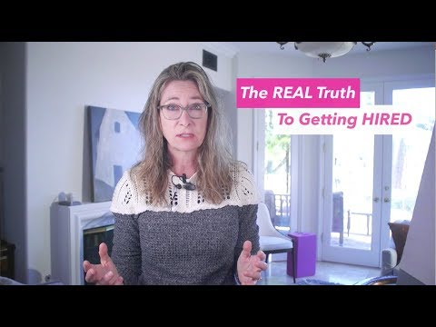 The REAL Truth to Getting Hired