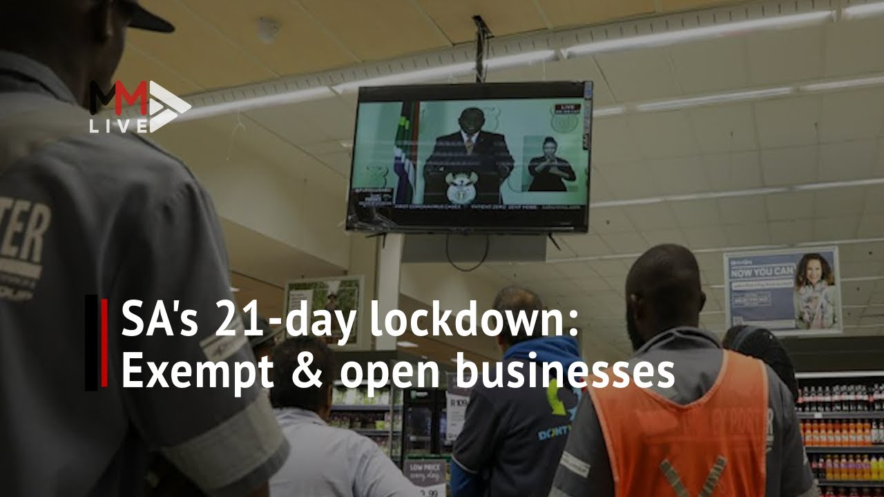 Lockdown loaded: Who's exempt & which businesses will stay open? - Multimedia LIVE