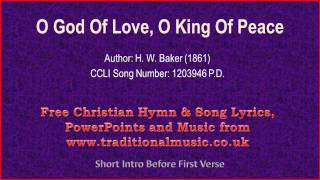 O God Of Love, O King Of Peace - Hymn Lyrics & Music