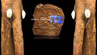 Pi-2 - Silent Running - Credo (HD)
