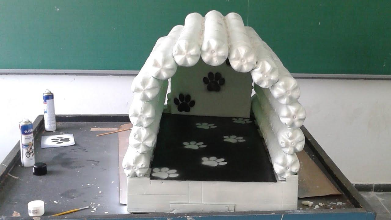 Fabuloso Projeto EE Judith Sant'ana - Casinha de cachorro com garrafas PET  CK29