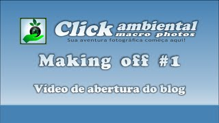 Making off Abertura do blog