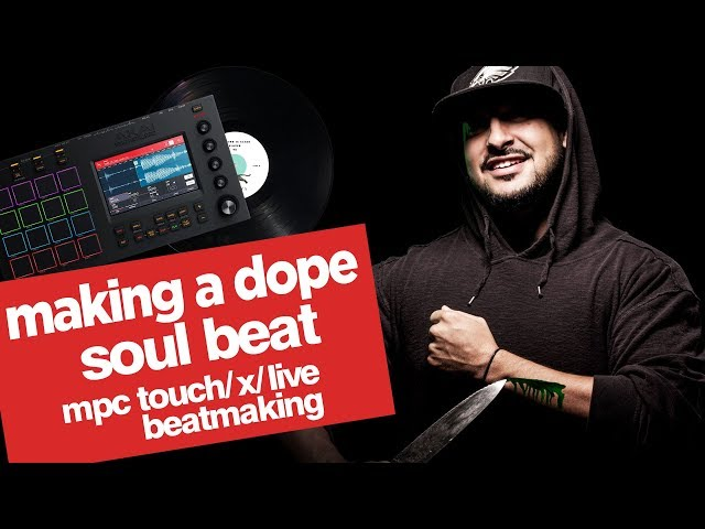 Making A Soul Beat! (Too dope) | Making Beats on Akai MPCX MPC Live MPC Touch | MPC 2.0