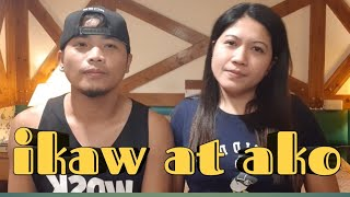 ikaw at ako (ofw cover)