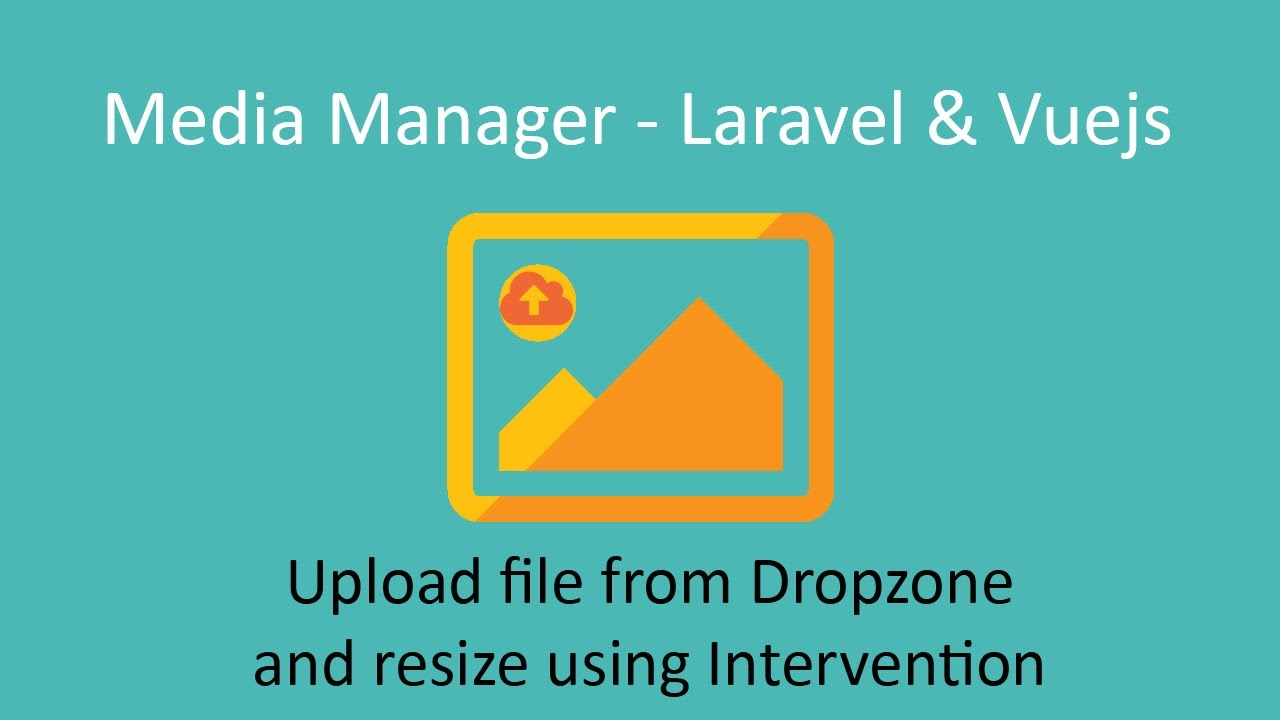 Inferno #12: Uploading image to Media Manager with Laravel from Dropzone