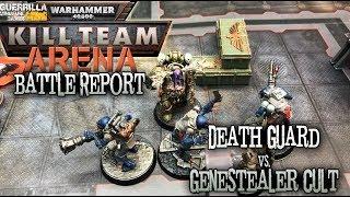 Warhammer 40000: Kill Team Arena Battle Report - Death Guard vs. Genestealer Cult