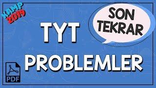 TYT Problemler Son Tekrar | Kamp2019
