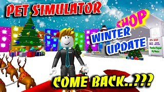 PET SIMULATOR WILL COME BACK WITH WINTER, CHRISTMAS UPDATE.??? (Roblox)