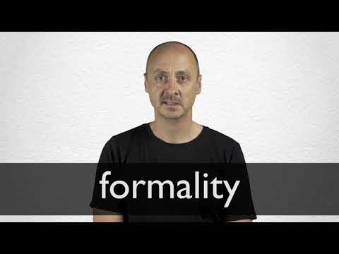How to pronounce FORMALITY in British English